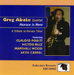 Greg Abate Quintet: Horace is Here