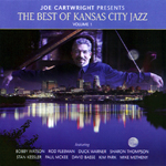 """The Best of Kansas City Jazz"" by Joe Cartwright"